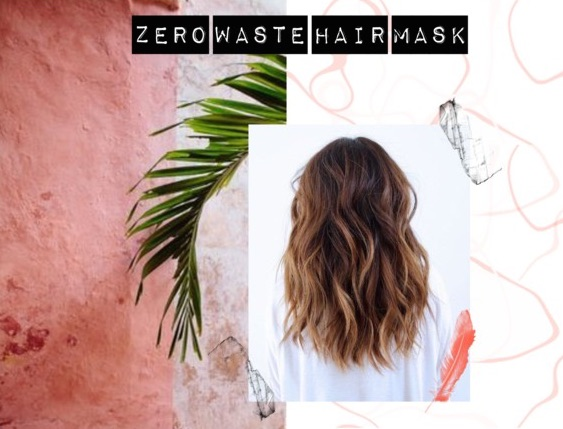 Zero Waste Hair Mask DIY Plastikfrei